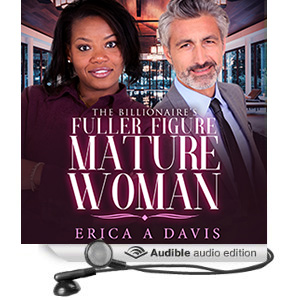 The Billionaires Fuller Figure Mature Woman - BWWM Over 40s BBW Romance